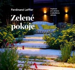 Zelené pokoje. Inspirace pro zdravou a zabydlenou zahradu