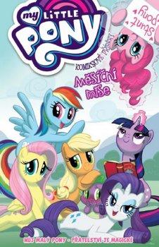 My Little Pony - Komiksové příběhy: Měsíční mise