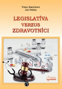Legislatíva verzus zdravotníci