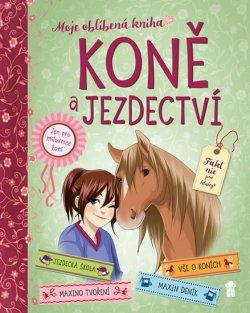 Koně a jezdectví - Moje oblíbená knížka