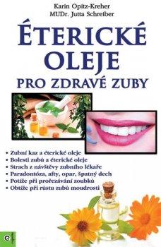 Éterické oleje pro zdravé zuby