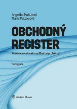 Obchodný register právno-teoretické a aplikačné problémy