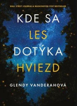 Kde sa les dotýka hviezd