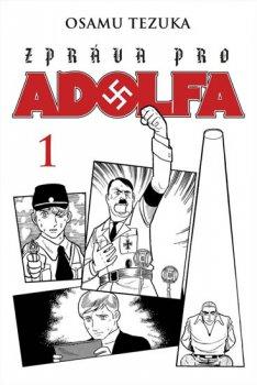 Zpráva pro Adolfa 1
