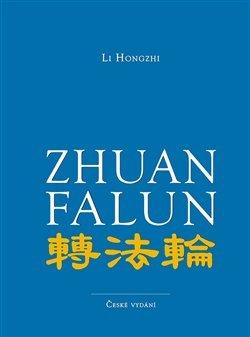 Zhuan Falun - Otáčení kolem Zákona