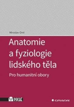 Anatomie a fyziologie lidského těla
