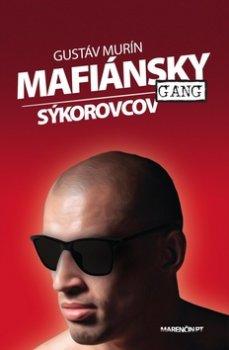 Mafiánsky gang Sýkorovcov