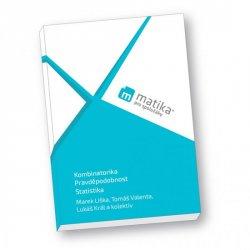 Matika pro spolužáky: Kombinatorika, Pravděpodobnost a Statistika - UČ