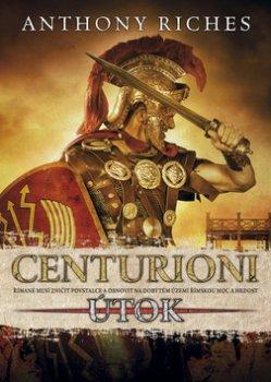 Centurioni 2 - Útok