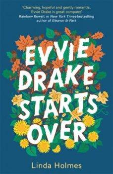 Evvie Drake Starts Over : The emotional, uplifting, romantic bestseller