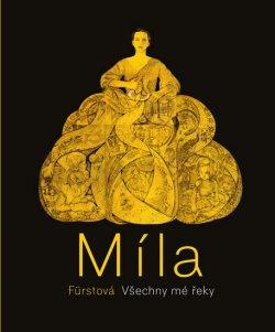 Míla Fürstová: Moje cesta životem