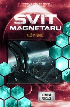 Vesmírná asociace 4 - Svit magnetaru