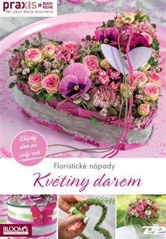 Květiny darem - Každý den po celý rok