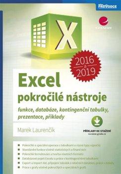 Excel 2016 a 2019 pokročilé nástroje - Funkce, databáze, kontingenční tabulky, prezentace, příklady