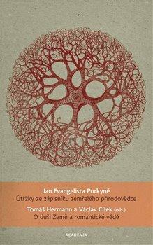 Útržky ze zápisníku zemřelého přírodovědce - O duši Země a romantické vědě