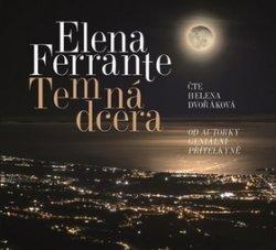 Temná dcera - CD (Čte Helena Dvořáková)