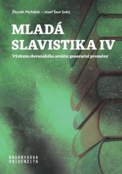 Mladá slavistika IV - Výzkum slovanského areálu: generační proměny