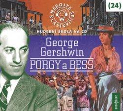 Nebojte se klasiky! 24 George Gershwin: Porgy a Bess - CDmp3