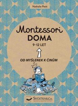 Montessori doma 9-12 let - Od myšlenek k činům
