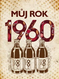 Můj rok 1960