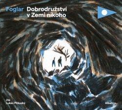 Dobrodružství v Zemi nikoho (audiokniha pro děti)