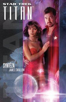 Star Trek: Titan – Syntéza