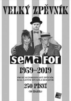 Velký zpěvník Semafor 1959-2019