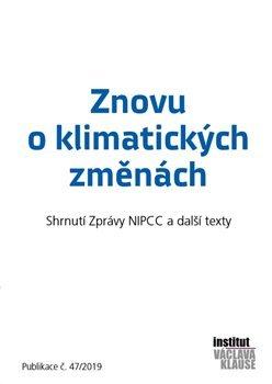 Znovu o klimatických změnách - Shrnutí zprávy NIPCC a další texty