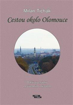 Cestou okolo Olomouce