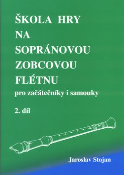 Škola hry na sopránovou zobcovou flétnu 2