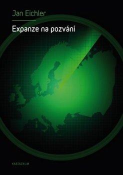Expanze na pozvání - Rozšiřování NATO a jeho důsledky