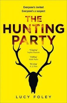 The Hunting Party : Get Ready for the Most Gripping New Crime Thriller of 2019