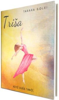 Triša - Když duše tančí