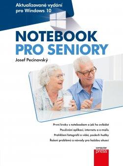 Notebook pro seniory: Aktualizované vydání pro Windows 10