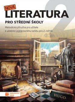 Nová literatura pro 2.ročník SŠ - metodická příručka