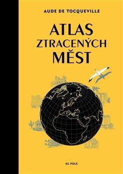 Atlas ztracených měst