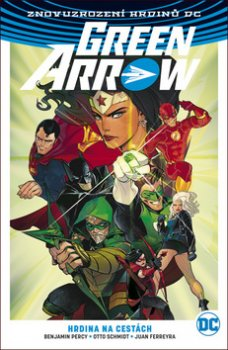 Green Arrow 5 Hrdina na cestách
