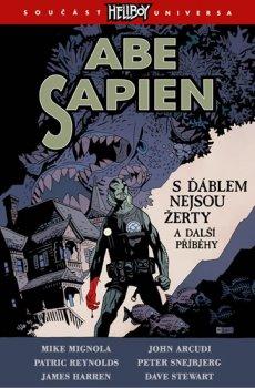 Abe Sapien 2 - S ďáblem nejsou žerty a další příběhy