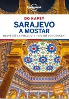 Sarajevo a Mostar do kapsy - Lonely Planet