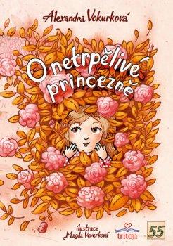 O netrpělivé princezně