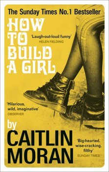 How to Build a Girl (Film Tie In)