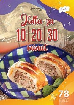 Jídla za 10-20-30 minut * 78 skvělých receptů