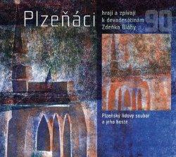 Plzeňáci hrají a zpívají k devadesátinám Zdeňka Bláhy - CD