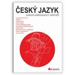 Český jazyk 4 - pracovní učebnice pro 4. ročník ZŠ
