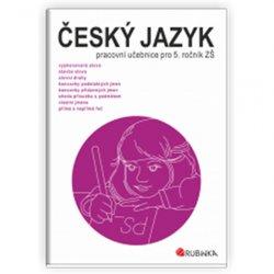 Český jazyk 5 - pracovní učebnice pro 5. ročník ZŠ