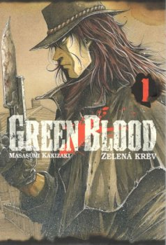 Green blood 1 - Zelená krev