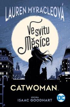 Catwoman - Ve svitu Měsíce