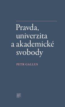 Pravda, univerzita a akademické svobody