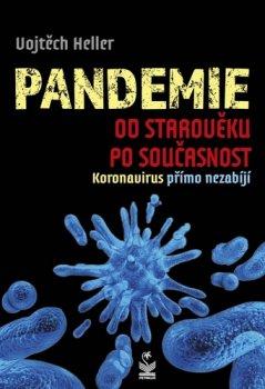 Pandemie od starověku po současnost - Koronavirus přímo nezabíjí