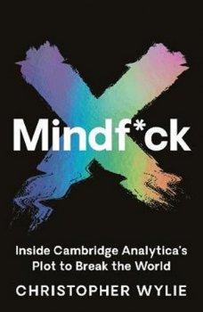 Mindf*ck : Inside Cambridge Analytica´s Plot to Break the World